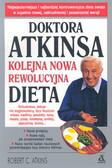 Atkins Robert C. - Doktora Atkinsa kolejna nowa rewolucyjna dieta