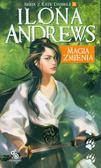 Ilona Andrews - Seria z Kate Daniels T.8 Magia zmienia