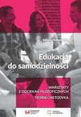 Aldona Pobojewska - Edukacja do samodzielności
