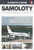 praca zbiorowa - Samoloty Pasażerskie Świata T.44 Iljuszyn IŁ-86/96