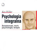 Wilber Ken - Psychologia integralna