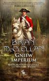 Brian McClellan - Bogowie Krwi i Prochu T.2 Gniew Imperium
