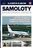 Petrykowski Michał, Bondaryk Paweł - Samoloty pasażerskie świata Tom 44 Iljuszyn IŁ-86/96