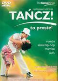 Tańcz! To Proste! Multimedialny Kurs Tańca. rumba, salsa hip-hop, mambo, walc