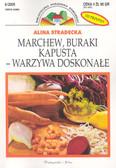 Stradecka Alina - Marchew buraki kapusta -warzywa doskonałe