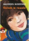 Małgorzata Musierowicz - Opium w rosole w.2019