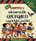 Goldsmith Evelyn - Mój pierwszy słownik Oxford   angielsko - polski