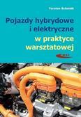 Torsten Schmidt - Pojazdy hybrydowe i elektryczne w praktyce...