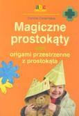 Dziamska Dorota - Magiczne prostokąty czyli origami przestrzenne z prostokąta