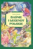 Gierała Zenon - Baśnie i legendy polskie
