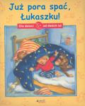 Mai Manfred, Waas Uli - Już pora spać Łukaszku