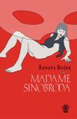 Bożek Renata - Madame Sinobroda