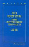 Łazowski Adam (red.) - Unia Europejska 2005