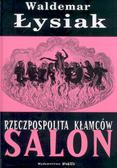 Łysiak Waldemar - Rzeczpospolita kłamców Salon