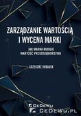 Grzegorz Urbanek - Zarządzanie wartością i wycena marki