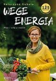 Katarzyna Gubała - Wege energia
