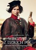 Joanna Puchalska - Wilczyce z dzikich pól