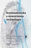 Violetta Kwiatkowska-Wójcikiewicz, Józef Wójcikie - Kryminalistyka a nowoczesne technologie