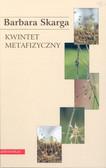 Skarga Barbara - Kwintet metafizyczny