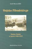 Wyszczelski Lech - Wojsko Piłsudskiego