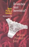 Gomez Juan Pelaez - Ile kosztuje fotel burmistrza?