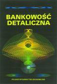 Rytlewska Grażyna (erd.) - Bankowość detaliczna
