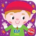 praca zbiorowa - Elf Ernie. Ruchome oczka