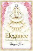 Hess Megan - Elegance The Beauty of French Fashion