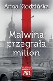 Kłodzińska Anna - Najlepsze kryminały PRL Tom 25 Malwina przegrała milion