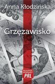 Kłodzińska Anna - Najlepsze kryminały PRL Tom 23 Grzęzawisko