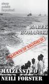 Romański Marek - Stary Polski kryminał. Małżeństwo Neili Forster