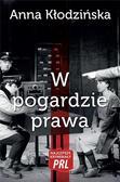 Kłodzińska Anna - Najlepsze kryminały PRL Tom 24 W pogardzie prawa