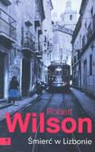Wilson Robert - Śmierć w Lizbonie