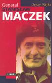 Majka Jerzy - Generał Stanisław Maczek