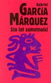 Marquez Gabriel Garcia - Sto lat samotności