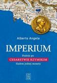 Alberto Angela - Imperium. Podróż po Cesarstwie Rzymskim śladem...