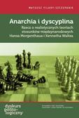 Mateusz Filary-Szczepanik - Anarchia i dyscyplina