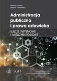 red.Zawiślińska Izabela - Administracja publiczna i prawa człowieka. Ujęcie systemowe i międzynarodowe