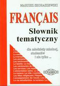 Skoraszewski Mariusz - Francuski słownik tematyczny dla młodzieży szkolnej, studentów i nie tylko