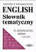 Puńko Ewa, Rostek Ewa Maria - English słownik tematyczny dla młodzieży szkolnej, studentów i nie tylko...