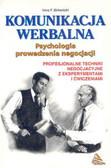 Praca zbiorowa - Psychologia prowadzenia negocjacji