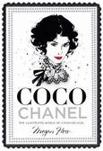 Hess Megan - Coco Chanel. The Illustrated World of a Fashion Icon