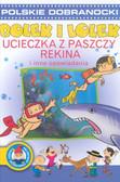 Cichy Ludwik - Bolek i Lolek Ucieczka z paszczy rekina i inne opowiadania