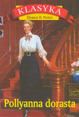 Porter Eleanor H. - Pollyanna dorasta