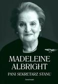 Albright Madeleine - Pani Sekretarz Stanu