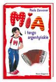 Zannoner Paola - Mia i tango argentyńskie