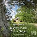 Joanna Tekieli - Spotkanie w Pensjonacie Leśna Ostoja audiobook