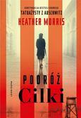 Heather Morris - Podróż Cilki