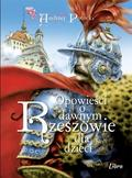 Andrzej Potocki - Opowieści o dawnym Rzeszowie dla dzieci