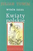 Tuwim Julian - Kwiaty polskie
